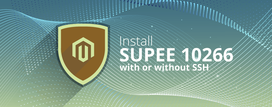 How to Install Magento SUPEE 10266 With or Without SSH