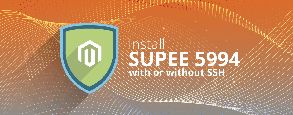 How to Install Magento SUPEE 5994 With or Without SSH