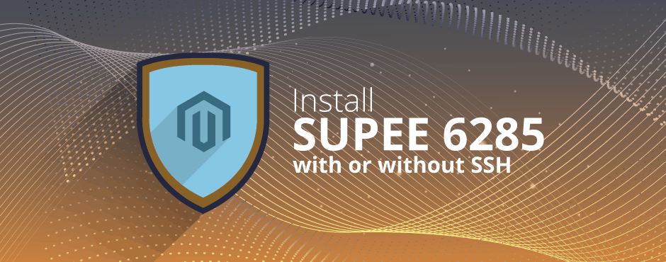 How to Install Magento SUPEE 6285 With or Without SSH