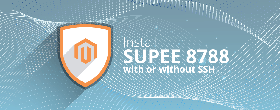 How to Install Magento SUPEE 8788 with or without SSH