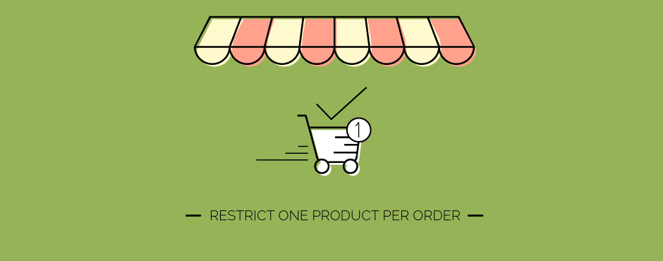 How to Force Only One Product Per Order in Magento 2