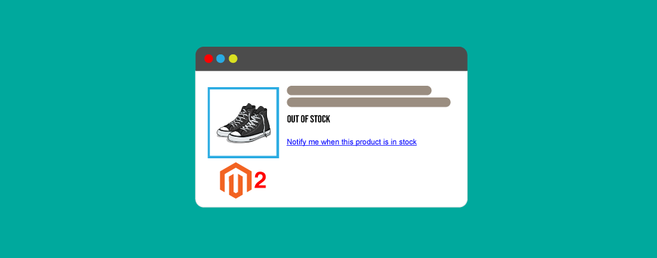 """How to enable """"notify me when back in stock"""" for Magento 2"""