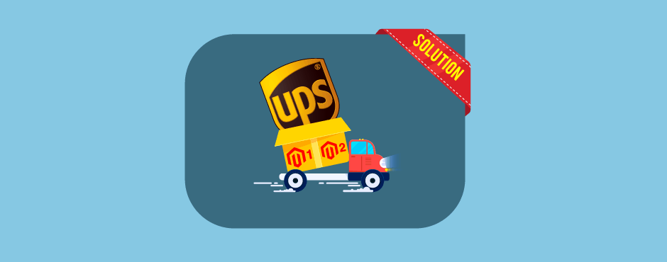 UPS Shipping Method Unavailable in Magento 1 or Magento 2 [Solved]