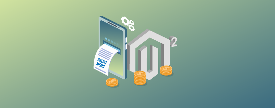 How to Create Credit Memo in Magento 2