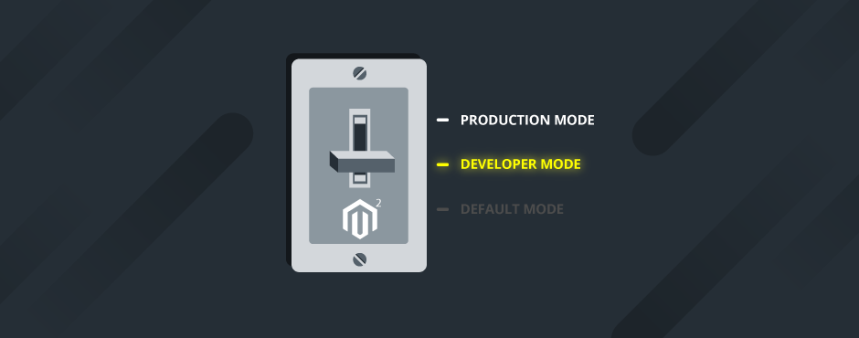 Magento 2 Modes: Default, Developer, Production [2019]