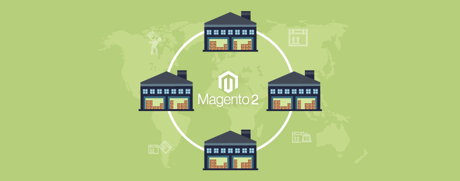 A Complete Guide on Magento 2 MSI - Multi Source Inventory