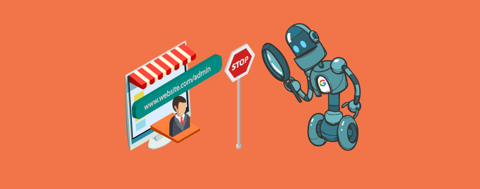 How to Prevent Google From Indexing Magento 2 Admin URL
