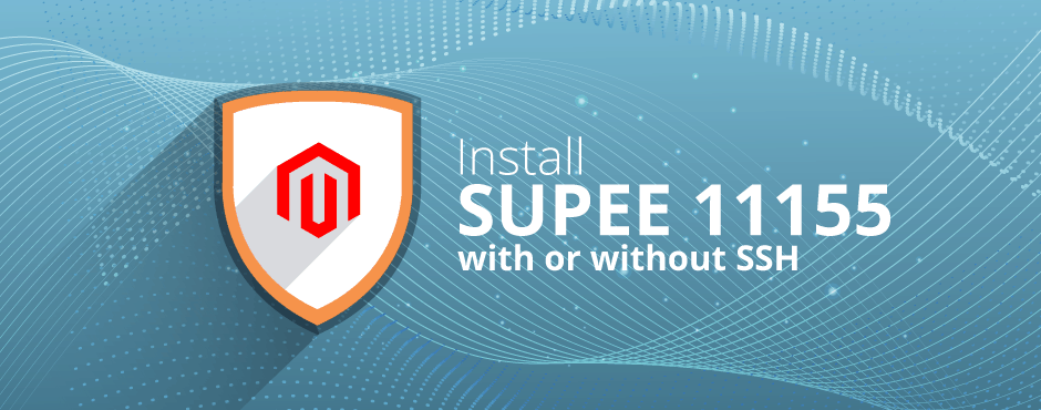 How to Install Magento SUPEE 11155 With or Without SSH