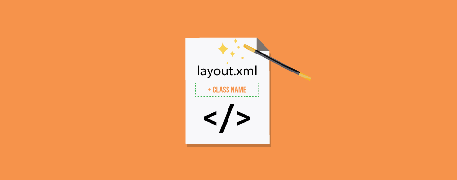 How-to-Add-Block-s-Class-Name-Dynamically-into-Layout_xml-File