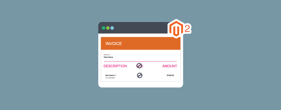 How To Remove SKU Column From Magento 2 Invoice And PDF