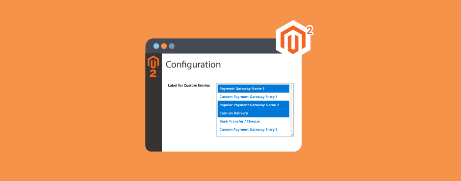 How to Add Custom Entries to Admin System Configuration in Magento 2