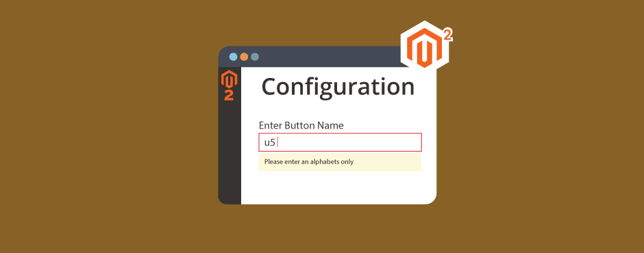 How to Add Validation in System Configuration in Magento 2