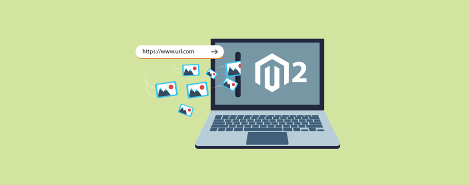 How To Import Product Images From URL In Magento 2