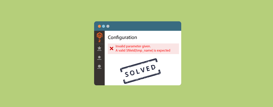 "Solved - ""Invalid parameter given. A valid $fileId[tmp_name] is expected"" In Magento 2.3.3"