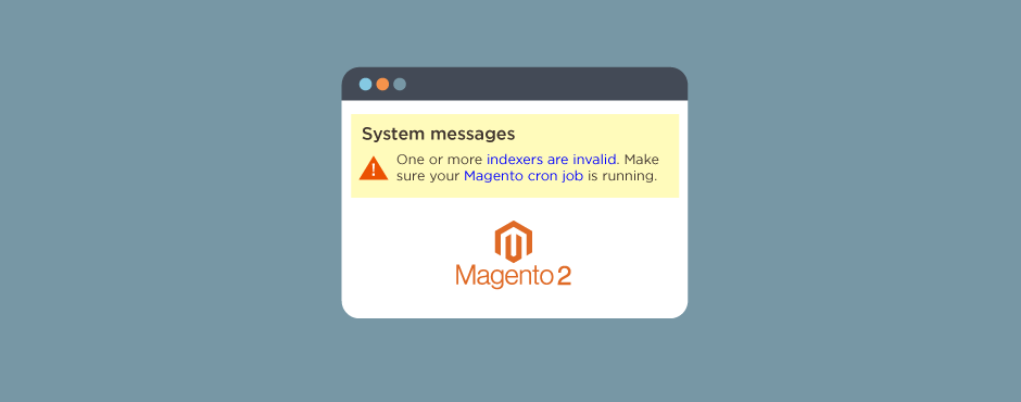 "How To Fix ""Indexer Reindex Required"" Error In Magento 2"
