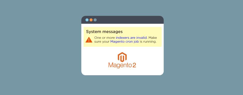 "How To Fix ""Indexer Reindex Required"" Error In Magento 2"
