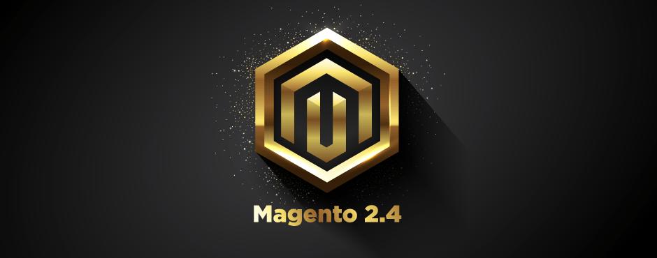 Magento 2.4 Release