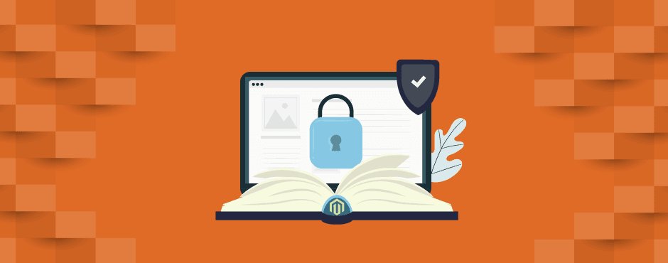 A Merchant's Guide To Protecting Magento StoreFronts
