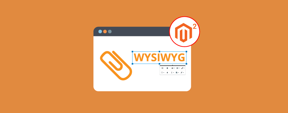 How To Allow File Attachment In WYSIWYG In Magento 2