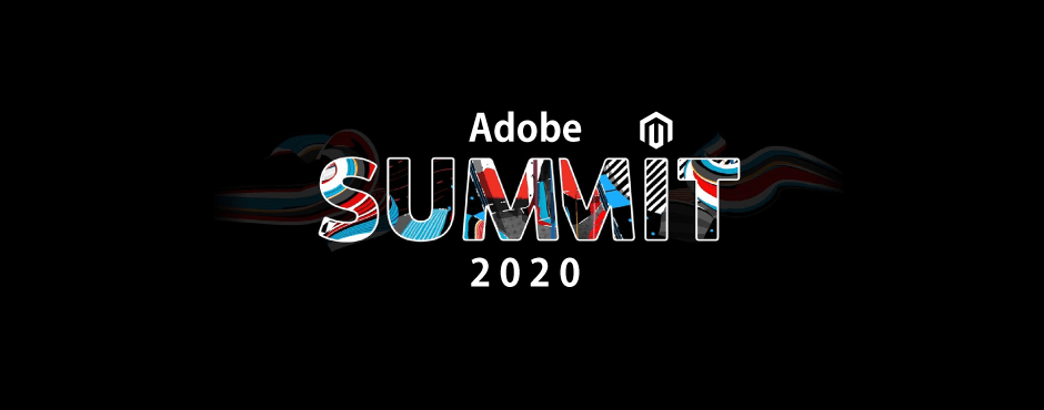 Adobe Summit 2020 - Key Takeaways Concerning Magento - Meetanshi