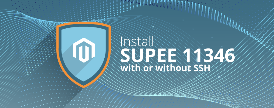Install Magento SUPEE 11346 with or without SSH