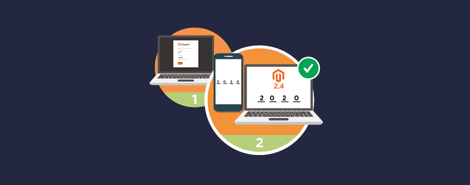 How to Setup Two Factor Authentication in Magento 2.4