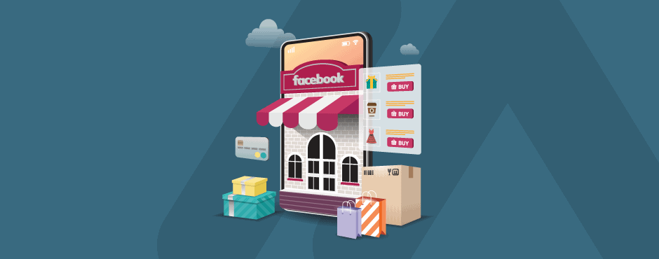 7 Reasons to Set up Facebook Shop for E-commerce Store in 2020