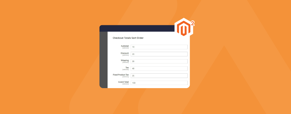 How to Configure Checkout Totals Sort Order in Magento 2