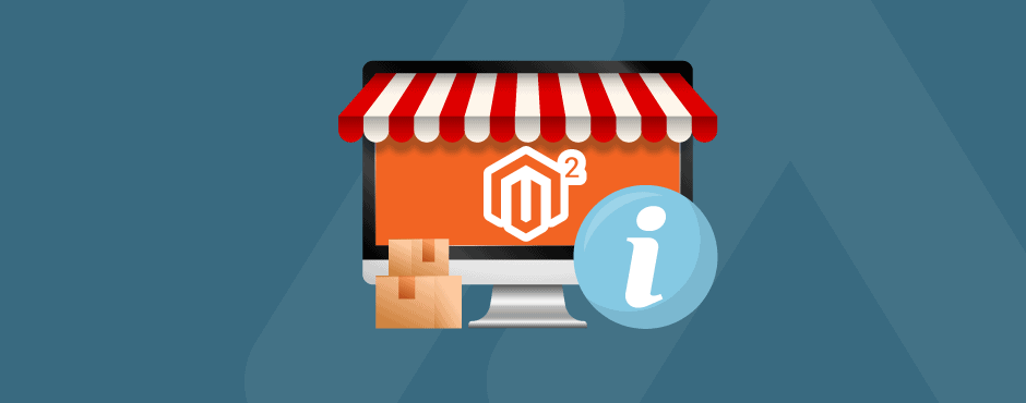 How to Set up Store Information in Magento 2