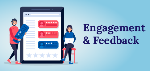 Engagement and Feedback