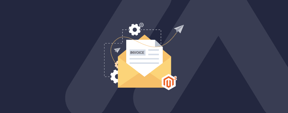 How to Configure Invoice Emails in Magento 2