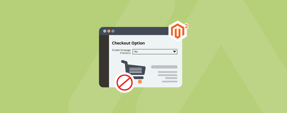 How to Disable Checkout in Magento 2