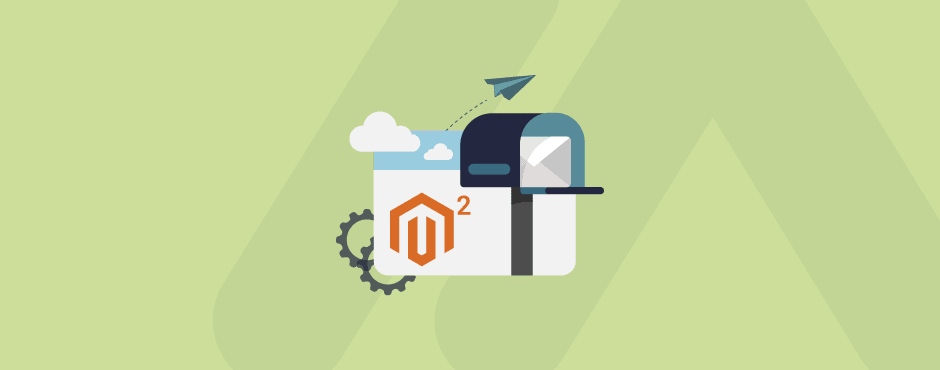 How to Configure Magento 2 Newsletter