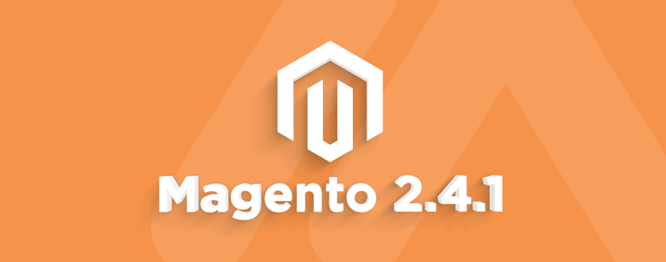 Magento 2.4.1 - Improvements in Performance & Security