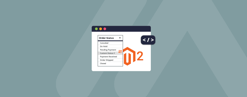 How to Change Order Status Programmatically in Magento 2