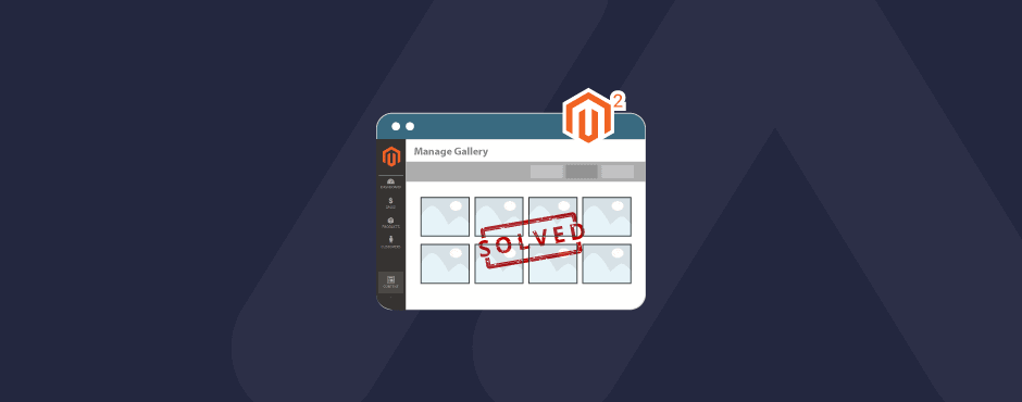 Solved-Media-Gallery-Doesnot-Show-Any-Images-in-Magento-2.4.1