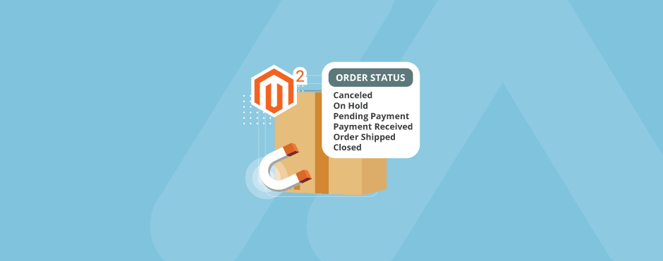How to Get Order Status Label in Magento 2