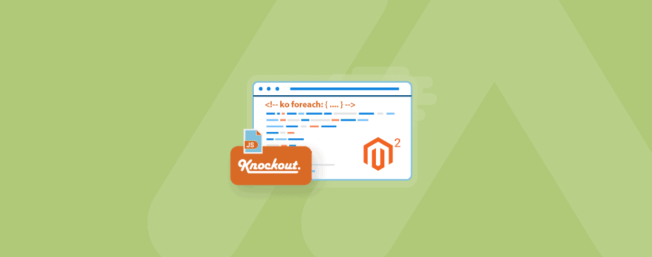 How to Use KnockoutJS Foreach in Magento 2