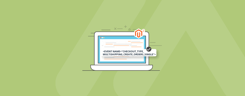 "How to Use ""checkout_type_multishipping_create_orders_single"" Event in Magento 2"
