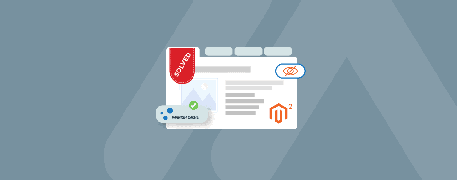 Solved: Navigation / Mega Menu is Missing When Varnish Cache is Activated in Magento 2