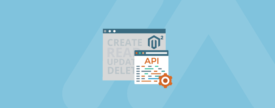 How to Perform CRUD Operations Using API in Magento 2