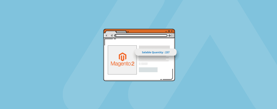 How to Show Salable Quantity in Magento 2 Product Page